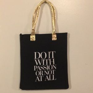 Do it with passion or not at all bag W/Gold Handle